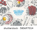 english breakfast top view... | Shutterstock .eps vector #580697014