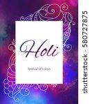 holi traditional indian ethnic...   Shutterstock .eps vector #580727875