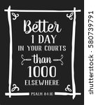 better is one day in your... | Shutterstock .eps vector #580739791