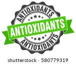 antioxidants. stamp. sticker.... | Shutterstock .eps vector #580779319
