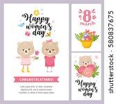 happy women's day card set.... | Shutterstock .eps vector #580837675