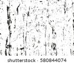 distressed overlay texture of... | Shutterstock .eps vector #580844074