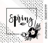 vector trendy hand lettering... | Shutterstock .eps vector #580859599