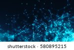 abstract connected dots.... | Shutterstock . vector #580895215