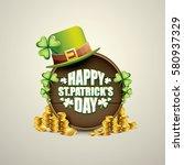 vector happy saint patrick's... | Shutterstock .eps vector #580937329