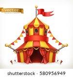 circus tent 3d vector icon | Shutterstock .eps vector #580956949