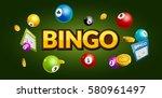 bingo lottery poster. balls... | Shutterstock .eps vector #580961497