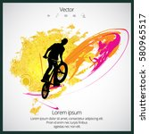 bmx rider with abstract... | Shutterstock .eps vector #580965517
