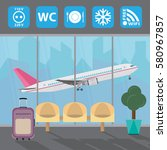 airport with infographic... | Shutterstock .eps vector #580967857
