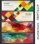 abstract banners set. polygonal ... | Shutterstock .eps vector #580976119