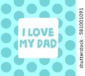 family related poster | Shutterstock .eps vector #581001091