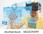 technology  augmented reality ... | Shutterstock . vector #581029399