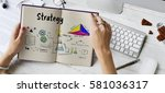 business strategy action... | Shutterstock . vector #581036317