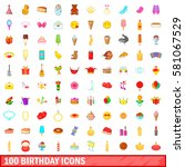 100 birthday icons set in... | Shutterstock . vector #581067529