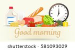 menu morning. nutrients are... | Shutterstock .eps vector #581093029