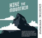 hiking and mountaineering poster | Shutterstock .eps vector #581102425