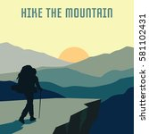 hiking and mountaineering poster | Shutterstock .eps vector #581102431