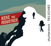 hiking and mountaineering poster | Shutterstock .eps vector #581102485