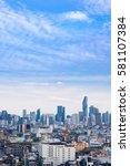 cityscape bangkok skyline ... | Shutterstock . vector #581107384
