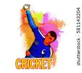 cricket bowler ready to throw... | Shutterstock .eps vector #581143204