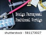 Small photo of Benign Paroxysmal Positional Vertigo word, medical term word with medical concepts in blackboard and medical equipment