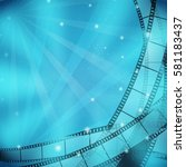 cinema blue background with... | Shutterstock .eps vector #581183437