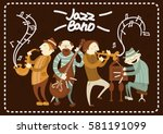 jazz band playing live music... | Shutterstock .eps vector #581191099