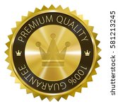 premium quality 100  guarantee... | Shutterstock . vector #581213245