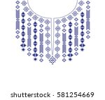geometric ethnic pattern neck... | Shutterstock .eps vector #581254669