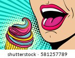 sexy open female mouth eating... | Shutterstock .eps vector #581257789