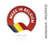 made in belgium flag red color... | Shutterstock .eps vector #581292415