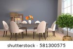 interior dining area. 3d... | Shutterstock . vector #581300575