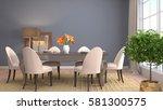 interior dining area. 3d... | Shutterstock . vector #581300575