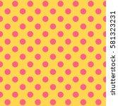 seamless polka dot pattern.... | Shutterstock .eps vector #581323231