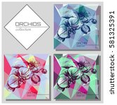 orchids postcard  ollection on... | Shutterstock .eps vector #581325391