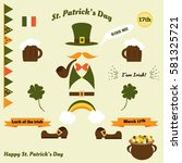 st. patrick's day set.... | Shutterstock .eps vector #581325721