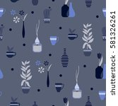 seamless pattern with plants ... | Shutterstock .eps vector #581326261