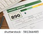 credit score report is... | Shutterstock . vector #581366485
