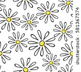 seamless pattern with chamomile ... | Shutterstock .eps vector #581367574