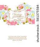 vintage delicate invitation... | Shutterstock .eps vector #581375584