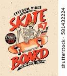 skull. skateboard | Shutterstock .eps vector #581432224