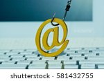 a fish hook with email sign on  ... | Shutterstock . vector #581432755