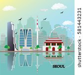 seoul city skyline with famous... | Shutterstock .eps vector #581443231