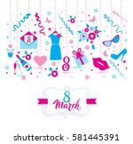 8 march vector card of icons. | Shutterstock .eps vector #581445391