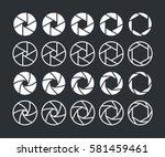 shutter aperture vector icons... | Shutterstock .eps vector #581459461