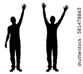 silhouettes of men with hands... | Shutterstock .eps vector #581478865