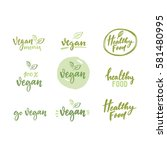 healthy food lettering | Shutterstock .eps vector #581480995