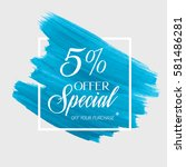 sale special offer 5  off sign... | Shutterstock .eps vector #581486281