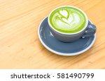 green tea matcha latte art with ...   Shutterstock . vector #581490799