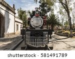 old mexican locomotives... | Shutterstock . vector #581491789